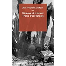 Cinema et Cristaux.