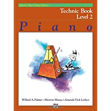 Alfred's Basic Piano Course Technic, Bk 2 (Alfred's Basic Piano Library)