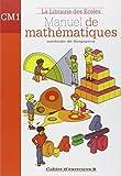 Manuel de mathématiques CM1 - Cahier d'exercices B by Caroline Guény (2009-09-11) - La Librairie des Ecoles - 11/09/2009