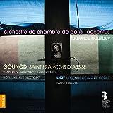 Gounod St François d'Assise / Liszt Légende de Ste Cécile