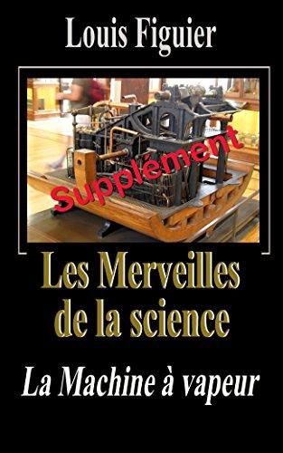 En ligne téléchargement Les Merveilles de la science/Machine à vapeur - Supplément pdf, epub