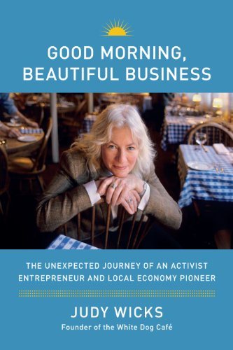good-morning-beautiful-business-the-unexpected-journey-of-an-activist-entrepreneur-and-local-economy