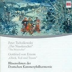 Peter Tschaikowsky: Der Nussknacker. The Nutcracker - Gottfried von Einem: Gl�ck, Tod und Traum