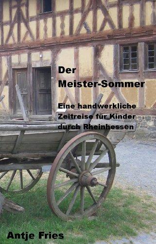 Eine handwerkliche Zeitreise für Kinder durch Rheinhessen ()
