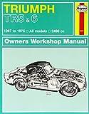 Triumph TR5 & 6 (67 - 75) Haynes Repair Manual (Haynes Service and Repair Manuals)
