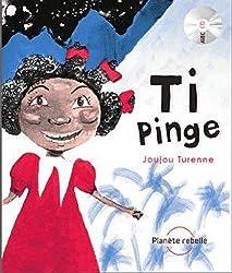 Ti Pinge : Edition français-anglais-créole (1CD audio)