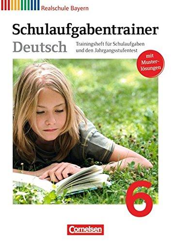 deutschbuch-realschule-bayern-6-jahrgangsstufe-schulaufgabentrainer-mit-losungen