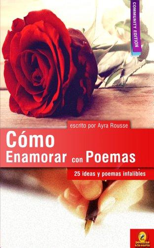 Cómo enamorar con poemas