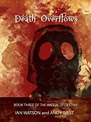 Death Overflows (The Waters of Destiny Book 3)