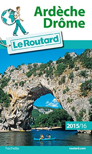 guide-du-routard-ardche-drme-2015-2016