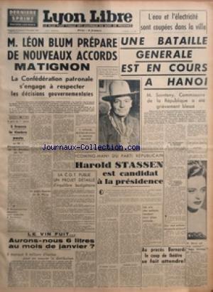LYON LIBRE du 20/12/1946 - M LEON BLUM PREPARE DE