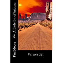 A Little Bit of Arizona: Volume 25 (English Edition)