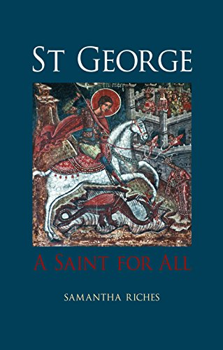 St George: A Saint for All (English Edition)