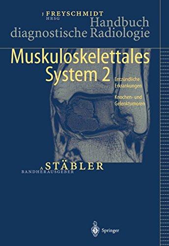 Handbuch diagnostische Radiologie: Muskuloskelettales System 2 -