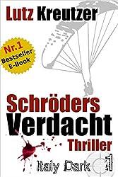 Schröders Verdacht: Italien-Thriller (Dark 1)