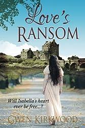 Love's Ransom by Gwen Kirkwood (2016-04-05)