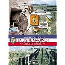 FRE-LIGNE MAGINOT TOME 3 (L'Encyclopedie de L'Armee Francaise)