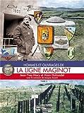 Hommes et ouvrages de la Ligne Maginot 3 - Histoire & Collections - 01/06/2003