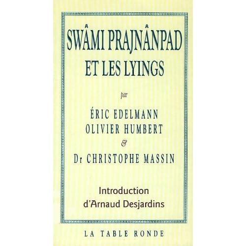 Swâmi Prajnânpad et les lyings