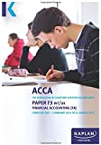 F3 Financial Accounting FA (INT/UK) - Complete Text: Paper F3 (Acca Complete Texts)
