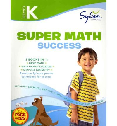 [(Kindergarten Super Math Success (Sylvan Super Workbooks))] [Author: Sylvan Learning] published on (February, 2012)