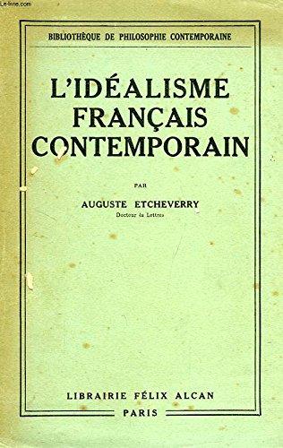 L'idealisme français contemporain par Etcheverry Auguste