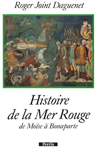 HISTOIRE DE LA MER ROUGE
