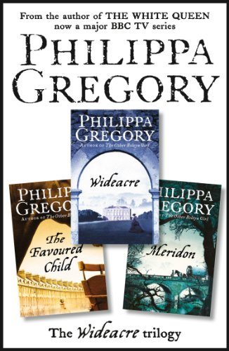 The Complete Wideacre Trilogy: Wideacre, The Favoured Child, Meridon (English Edition)