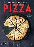 Italian Cooking School: Pizza (Italian Cooking School: Silver Spoon Cookbooks) by The Silver Spoon Kitchen(2015-10-12)