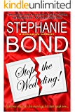 Stop the Wedding! (a romantic comedy) (English Edition)