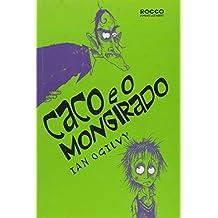 Caco E O Mongirado (Em Portuguese do Brasil)