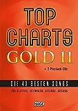 Top Charts Gold 11 (mit 2 CDs): Die 40 besten Songs für Klavier, Keyboard, Gitarre und Gesang.