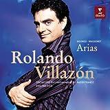Rolando Villazon - Gounod · Massenet Arias