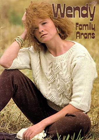 Wendy Family Aran Knitting Pattern Book: Waistcoat, His and Her Jackets, Sweaters, Children's Jackets, Children's Cardigans, His and Her Cardigans, Child's Sweater, Hat and Scarf, His and Her Sweater, Hat and Scarf