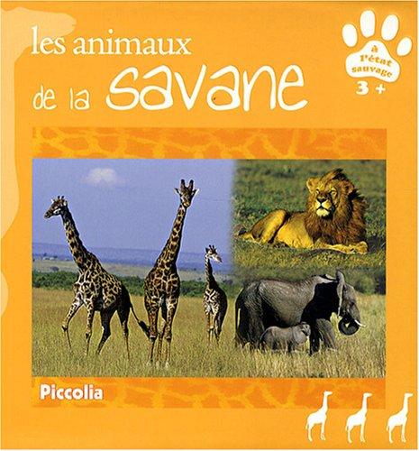 Les animaux de la savane par Piccolia