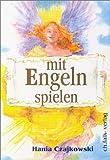 Mit Engeln spielen. Buch und 104 Karten von Czajkowsky. Hania (1996) Sondereinband