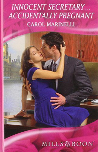 Innocent Secretary - Accidentally Pregnant (Mills & Boon Hardback Romance)