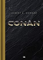 Conan - Édition collector de Robert E. Howard