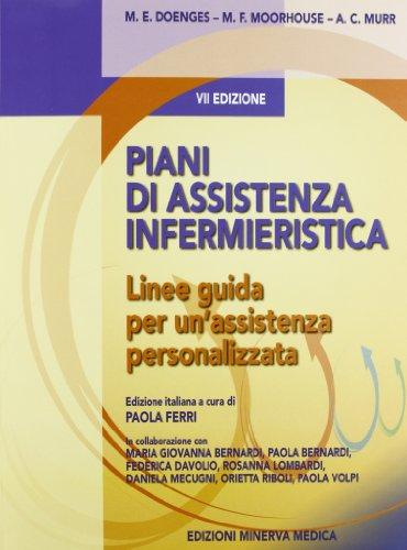 piani-di-assistenza-infermieristica-linee-guida-per-unassistenza-personalizzata