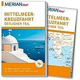 MERIAN live! Reiseführer Mittelmeerkreuzfahrt Östlicher Teil: Mit Kartenatlas im Buch und Extra-Karte zum Herausnehmen