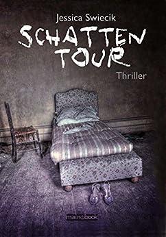 Schattentour: Thriller