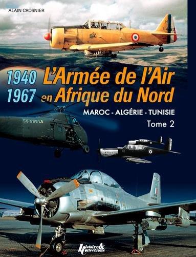 L'Armée de l'Air en AFN 1940-19...