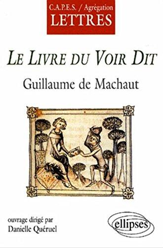 Guillaume de Machault, Le Livre du voir dit