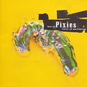 Best of Pixies, Wave of Mutilation