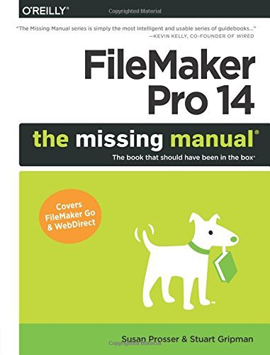FileMaker Pro 14: The Missing Manual by Susan Prosser (23-May-2015) Paperback