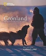 Grönland: Meine Reisen ans Ende der Welt hier kaufen