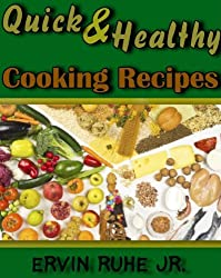 Quick Healthy Cooking Recipes (English Edition)