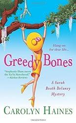 Greedy Bones (A Sarah Booth Delaney Mystery) by Carolyn Haines (2010-06-29)