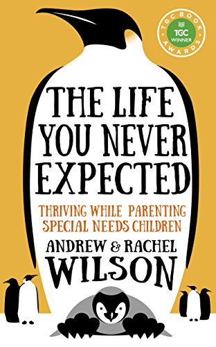 The Life You Never Expected por Andrew Wilson