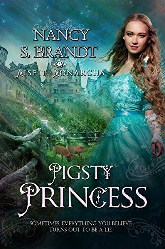Pigsty Princess (Misfit Monarchs Book 1) (English...